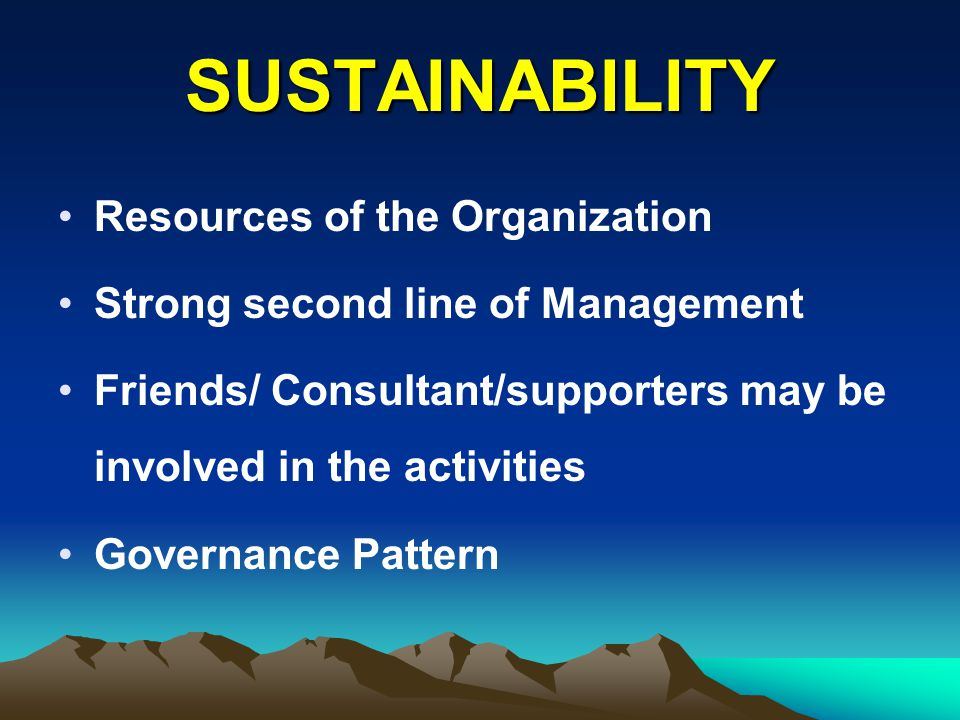 SUSTAINABILITY Resources of the Organization