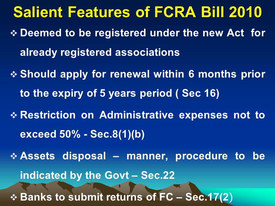 Salient Features of FCRA Bill 2010