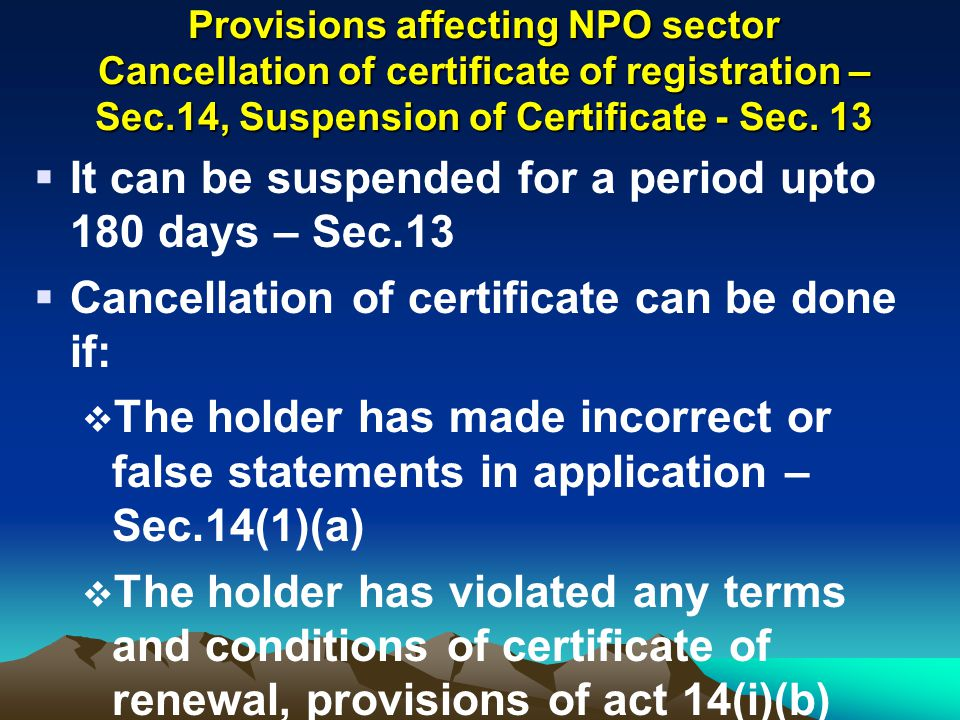 It can be suspended for a period upto 180 days – Sec.13