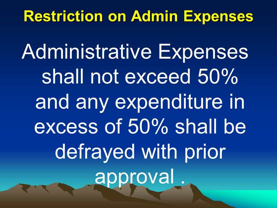 Restriction on Admin Expenses