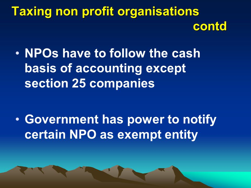 Taxing non profit organisations contd