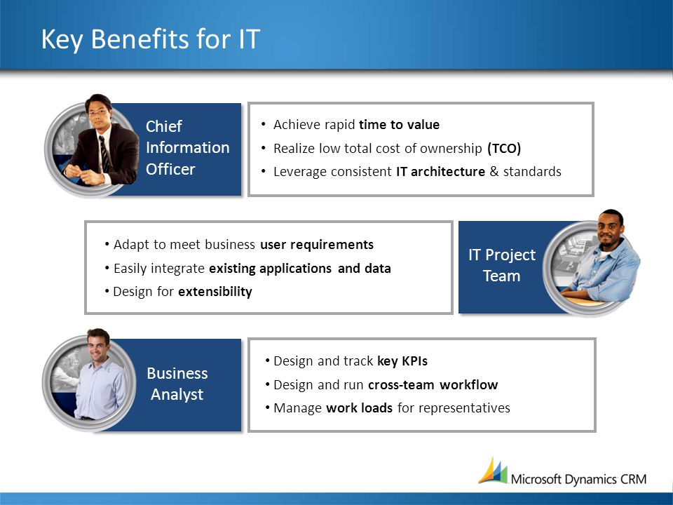 Key Benefits for IT Chief Information Officer IT Project Team Business