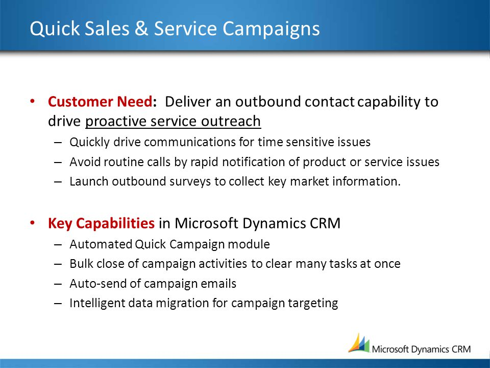 Quick Sales & Service Campaigns