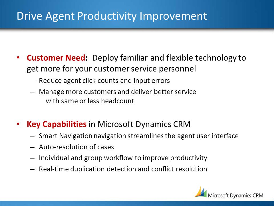 Drive Agent Productivity Improvement