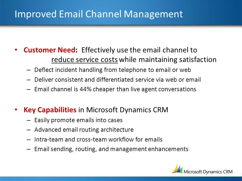 Improved Email Channel Management
