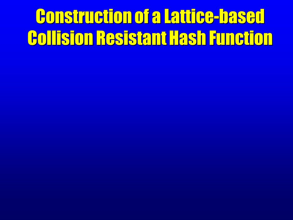 Construction of a Lattice-based Collision Resistant Hash Function