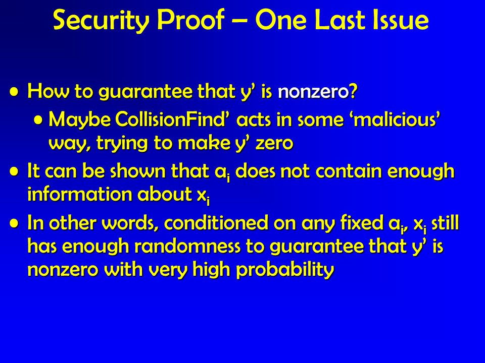 Security Proof – One Last Issue