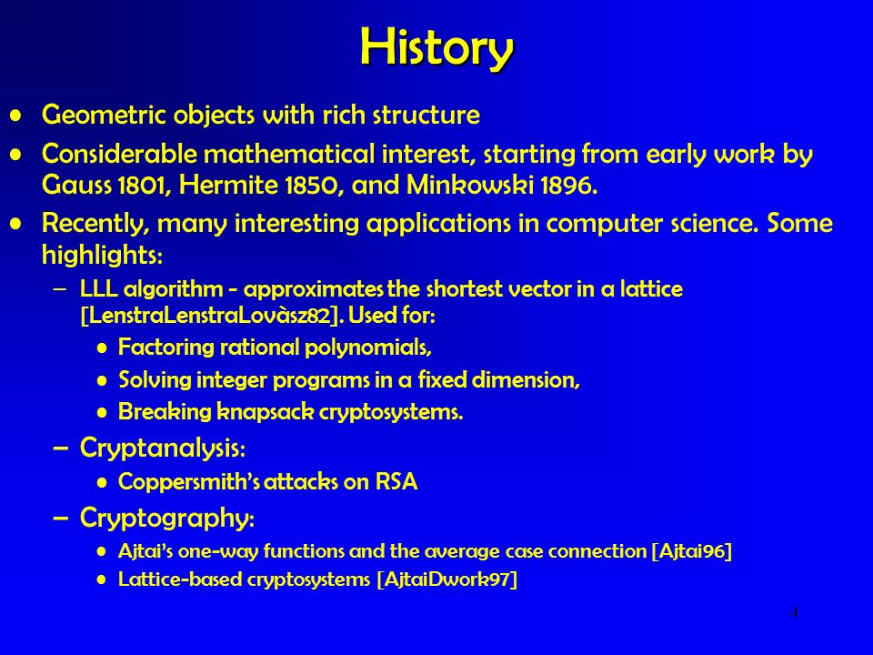 History Geometric objects with rich structure