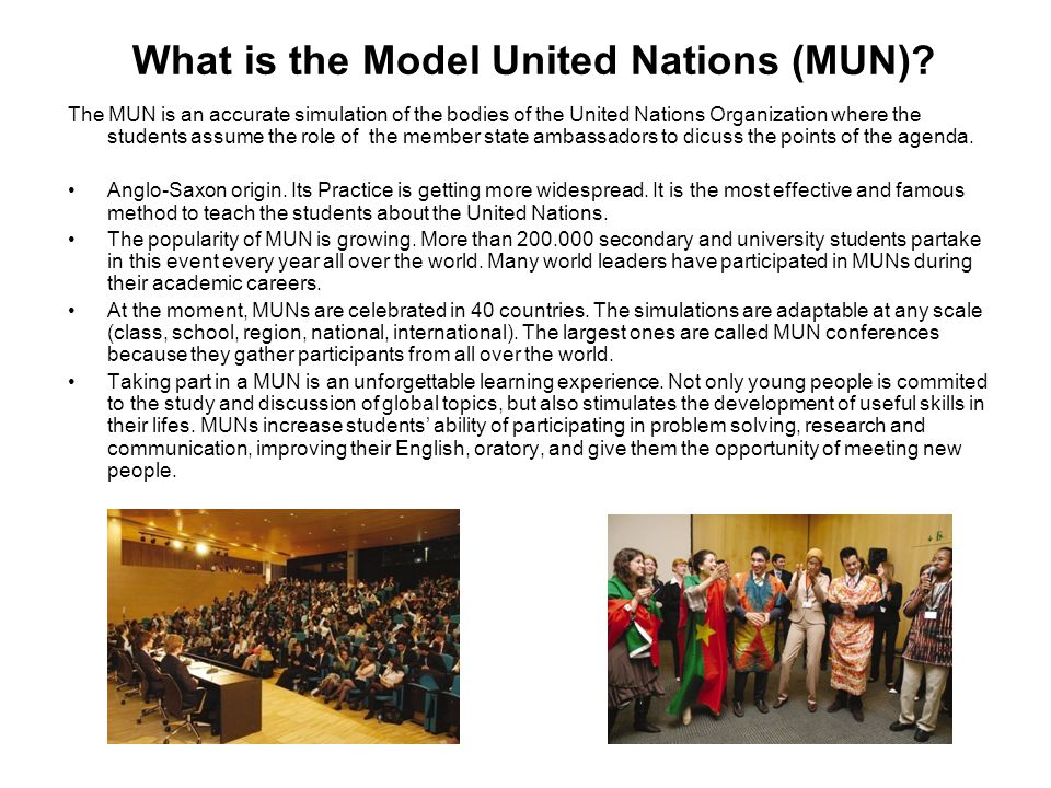 What is the Model United Nations (MUN)