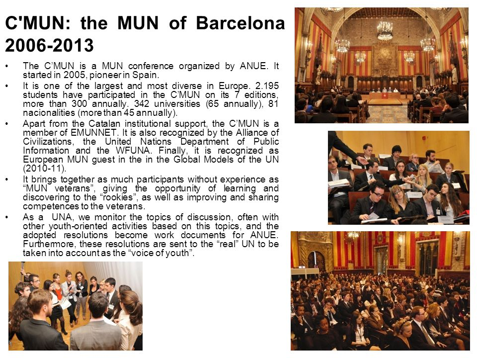 C MUN: the MUN of Barcelona 2006-2013