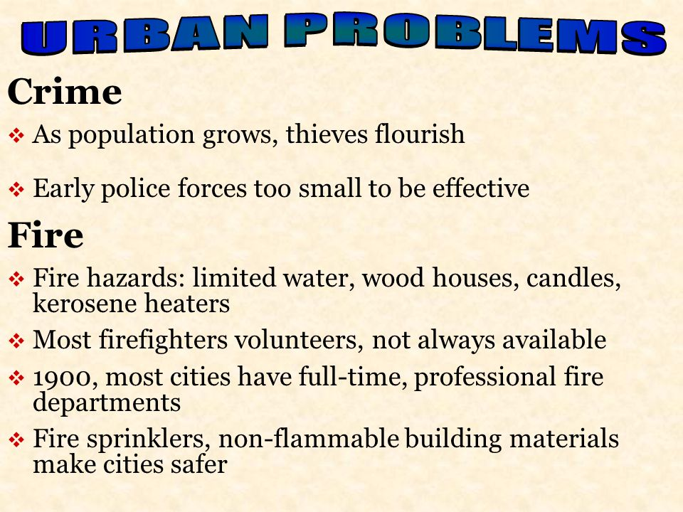 Crime Fire URBAN PROBLEMS As population grows, thieves flourish