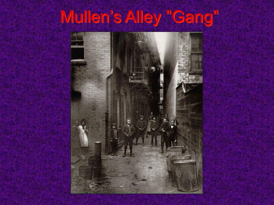 Mullen's Alley Gang