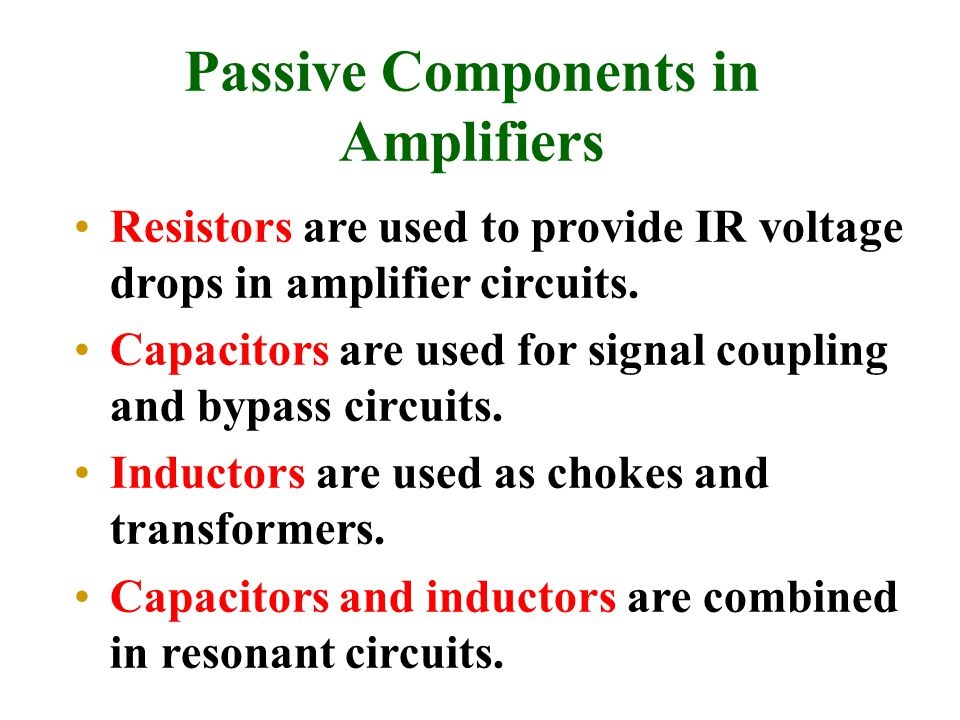 Passive Components in Amplifiers
