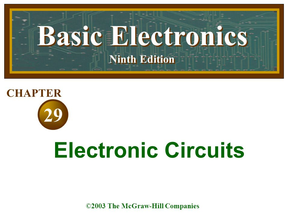 Basic Electronics Electronic Circuits 29 Ninth Edition CHAPTER