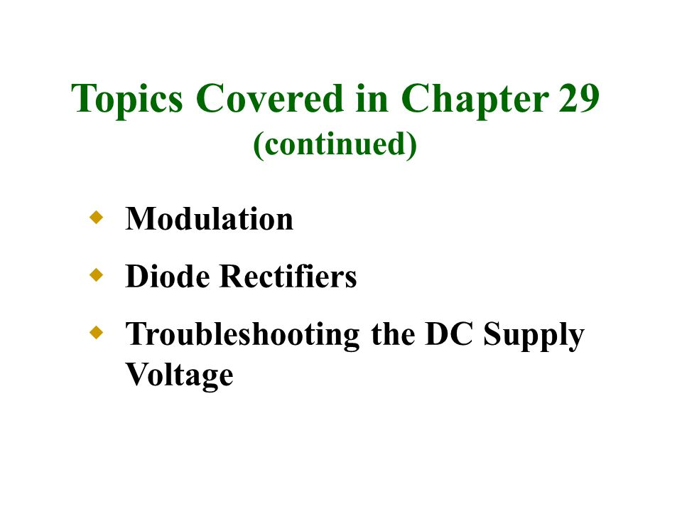 Topics Covered in Chapter 29