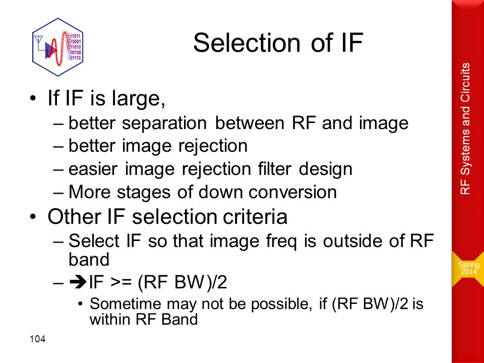 Selection of IF If IF is large, Other IF selection criteria