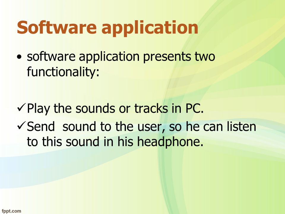 Software application software application presents two functionality: