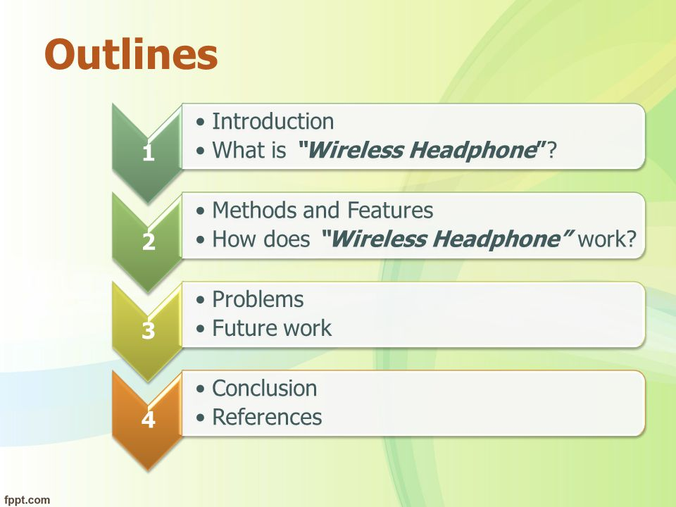 Outlines 1 Introduction What is Wireless Headphone 2