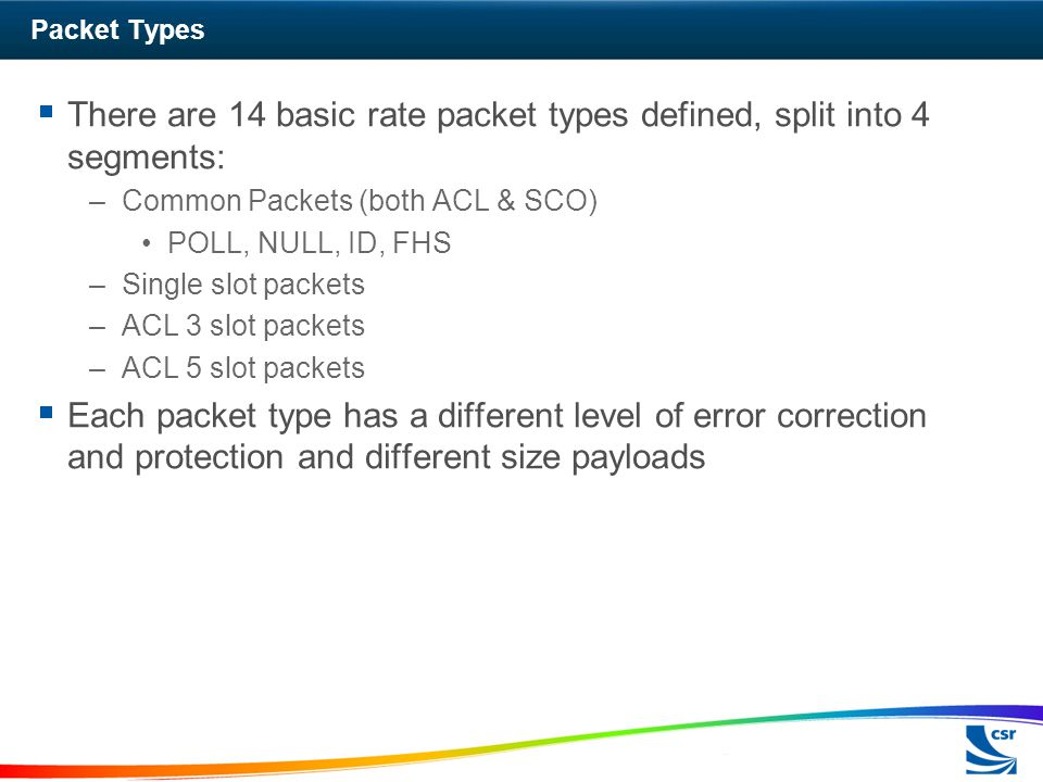 There are 14 basic rate packet types defined, split into 4 segments: