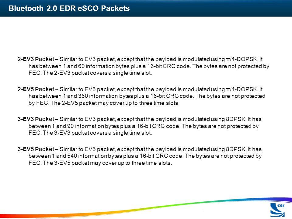 Bluetooth 2.0 EDR eSCO Packets