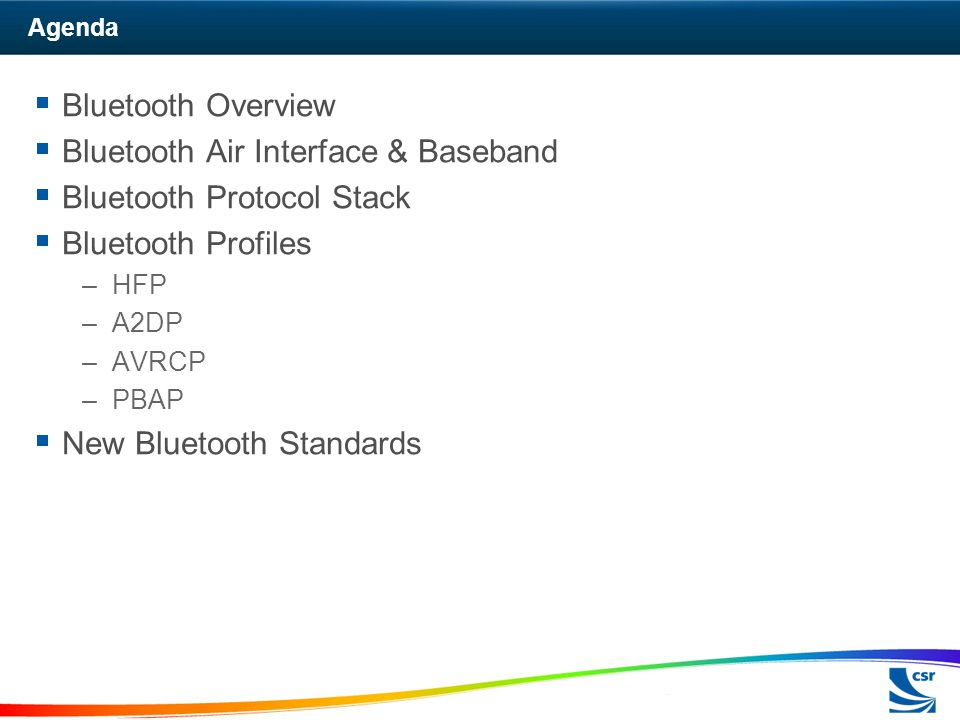 Bluetooth Air Interface & Baseband Bluetooth Protocol Stack