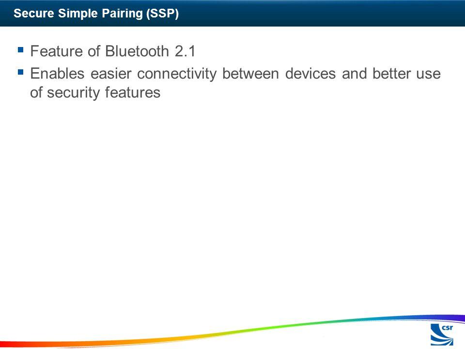 Secure Simple Pairing (SSP)
