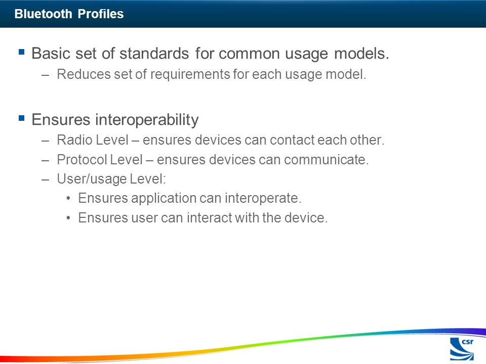 Basic set of standards for common usage models.
