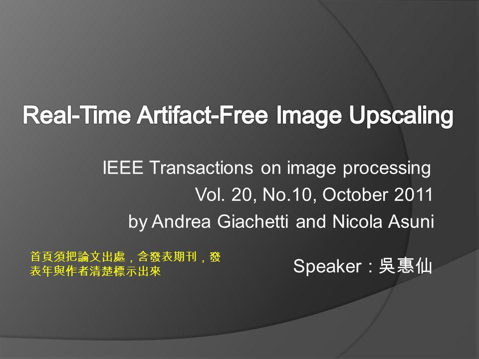 Real-Time Artifact-Free Image Upscaling
