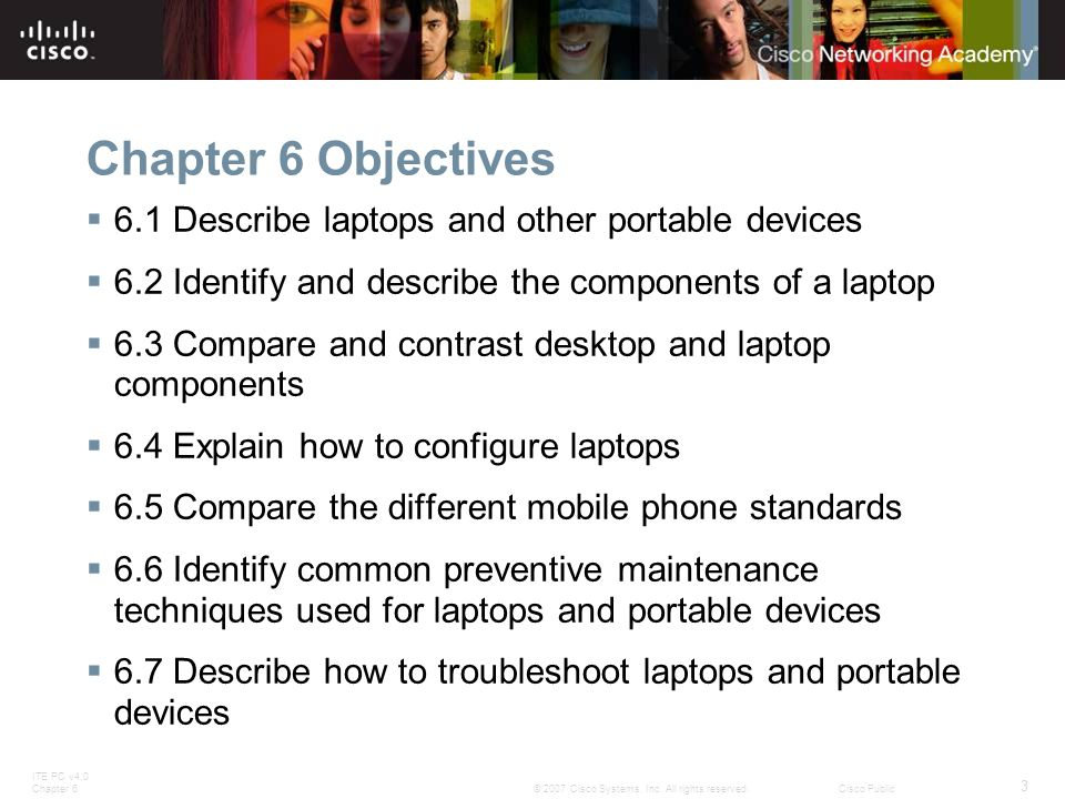 Chapter 6 Objectives 6.1 Describe laptops and other portable devices