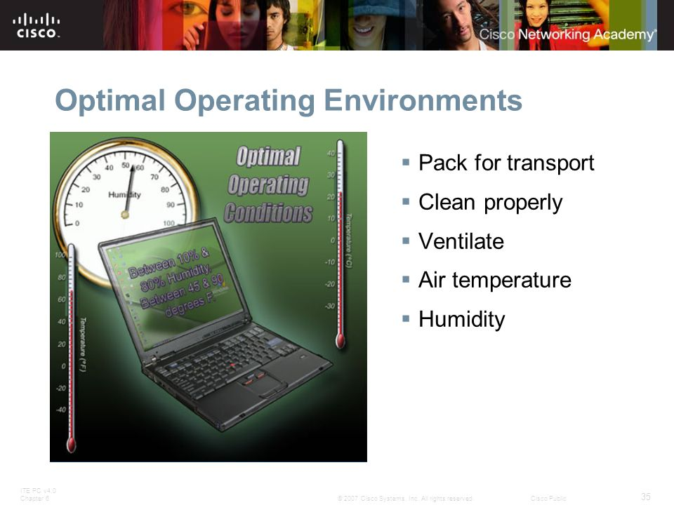 Optimal Operating Environments
