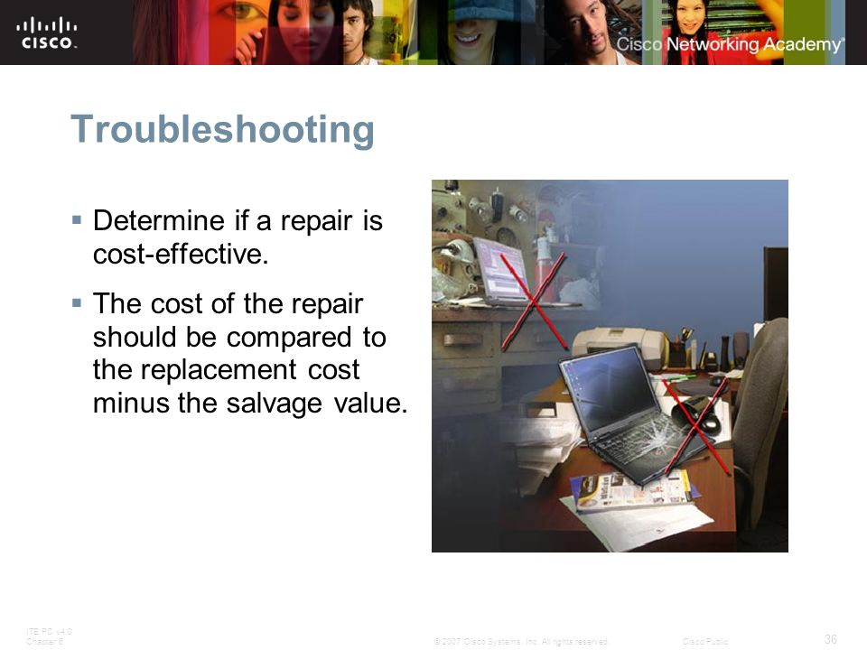 Troubleshooting Determine if a repair is cost-effective.
