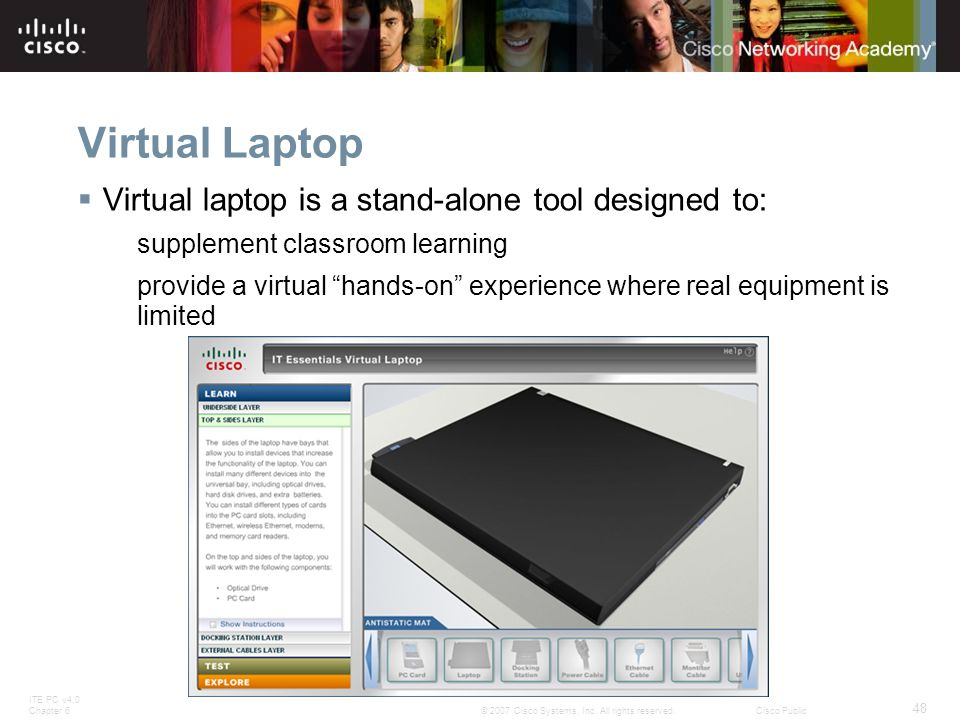 Virtual Laptop Virtual laptop is a stand-alone tool designed to: