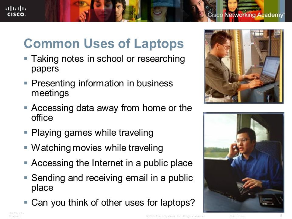 Common Uses of Laptops Taking notes in school or researching papers