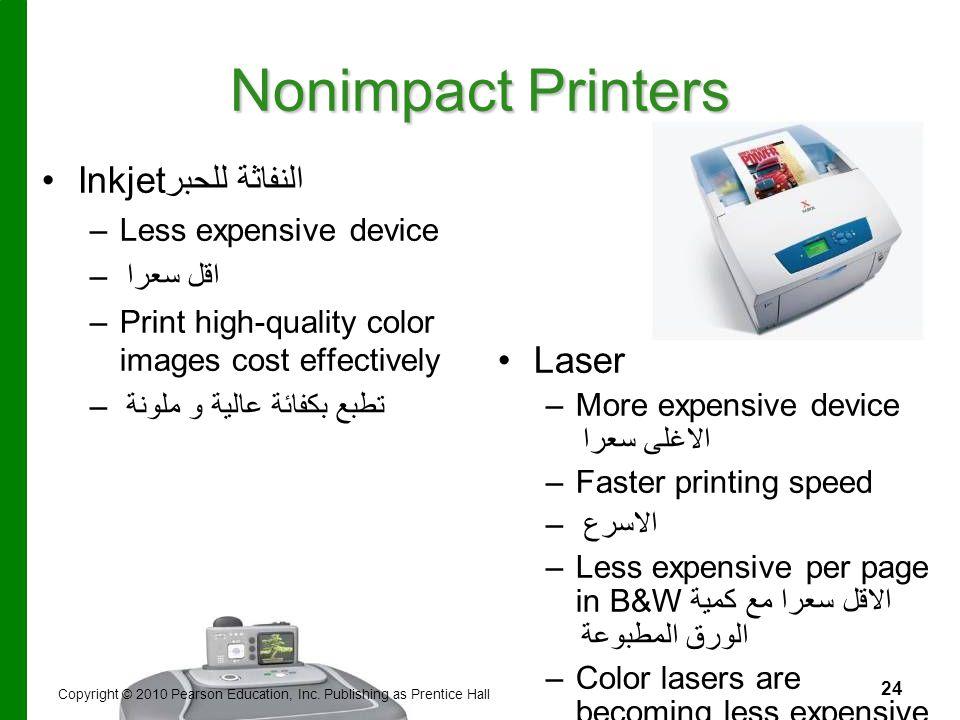 Nonimpact Printers Inkjet النفاثة للحبر Laser Less expensive device