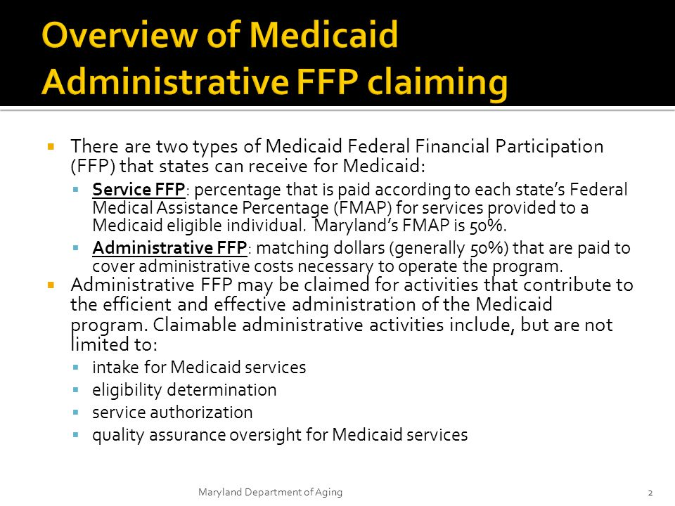 Overview of Medicaid Administrative FFP claiming