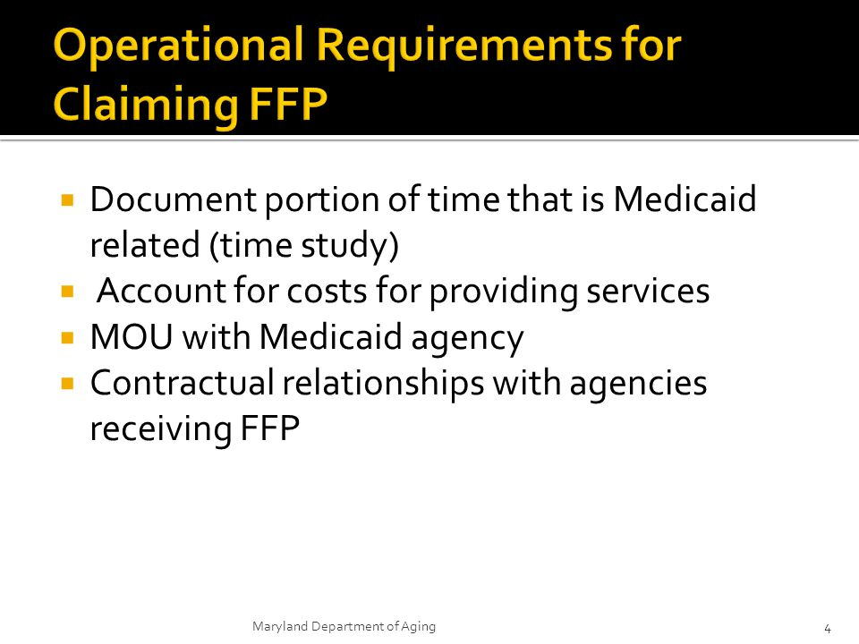 Operational Requirements for Claiming FFP