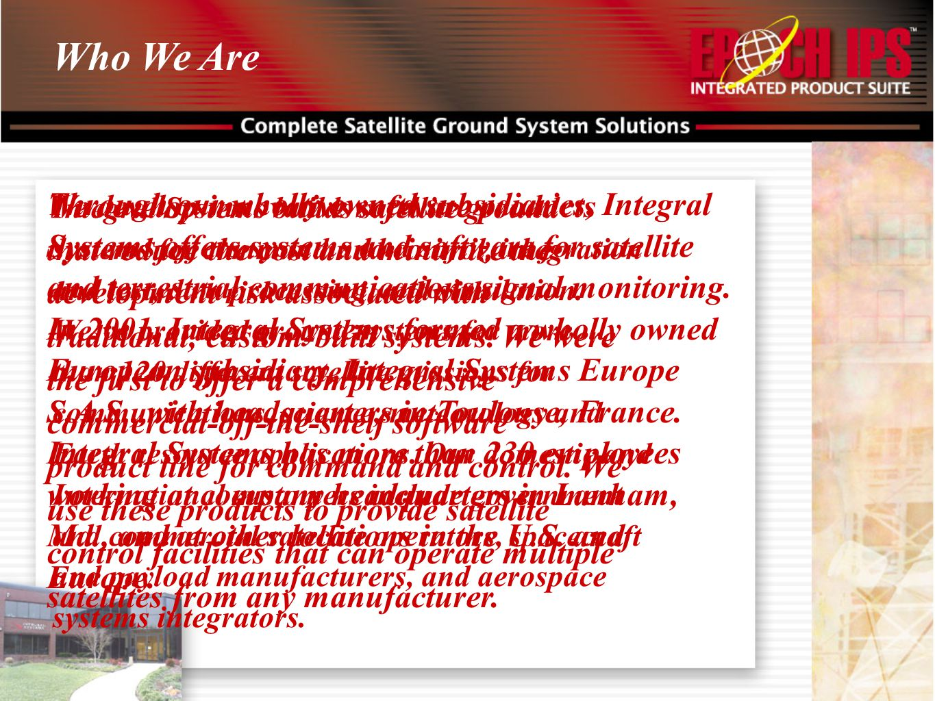Who We Are We develop innovative software products