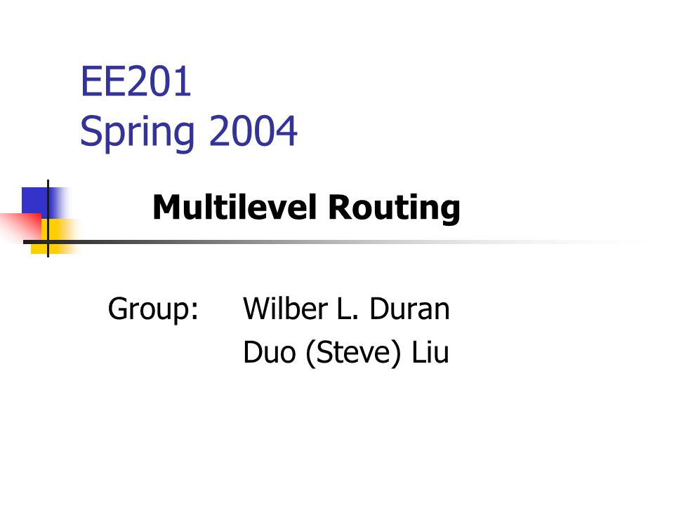Group: Wilber L. Duran Duo (Steve) Liu