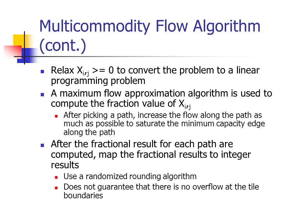Multicommodity Flow Algorithm (cont.)
