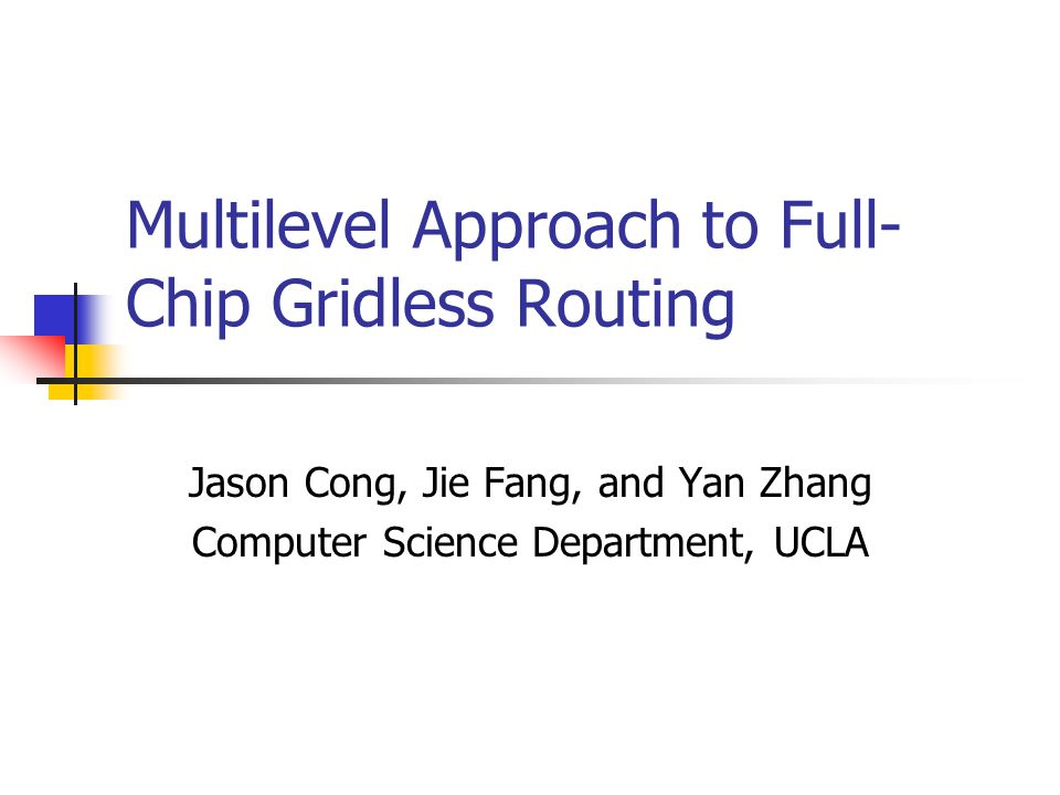 Multilevel Approach to Full-Chip Gridless Routing