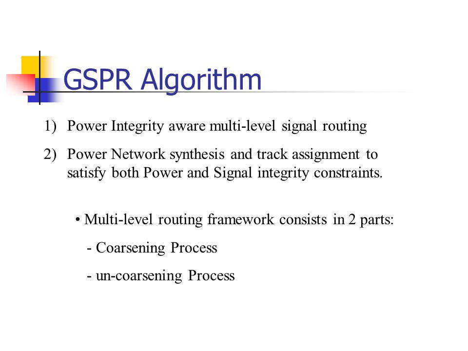 GSPR Algorithm Power Integrity aware multi-level signal routing