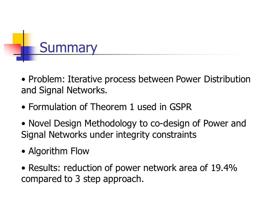 Summary Problem: Iterative process between Power Distribution and Signal Networks. Formulation of Theorem 1 used in GSPR.