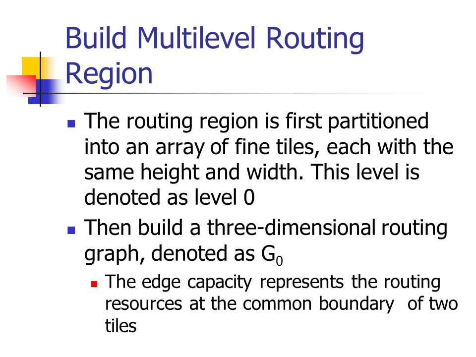 Build Multilevel Routing Region