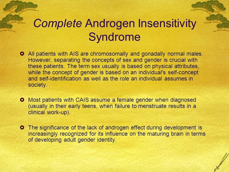 Complete Androgen Insensitivity Syndrome