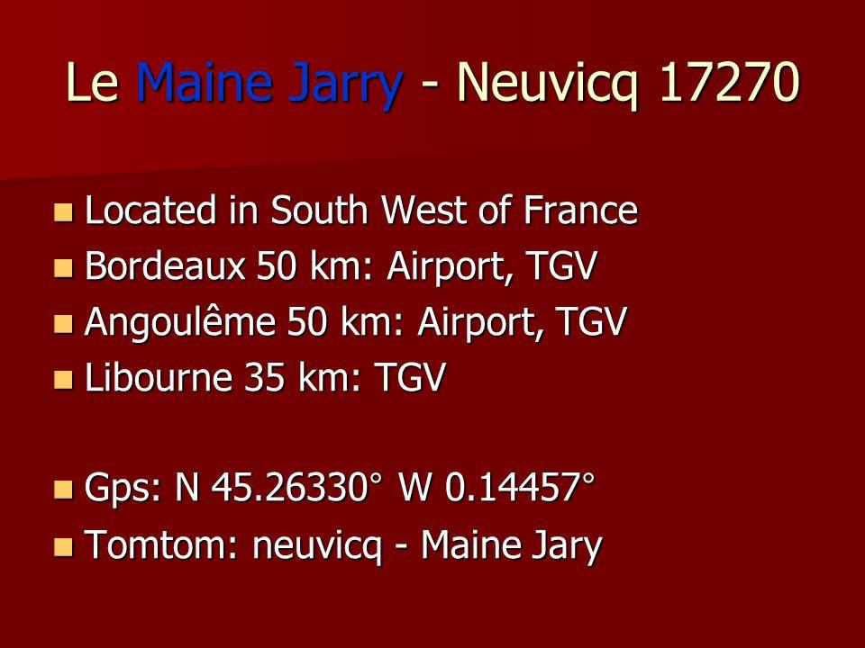 Le Maine Jarry - Neuvicq 17270