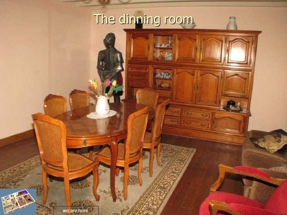 The dinning room we are here