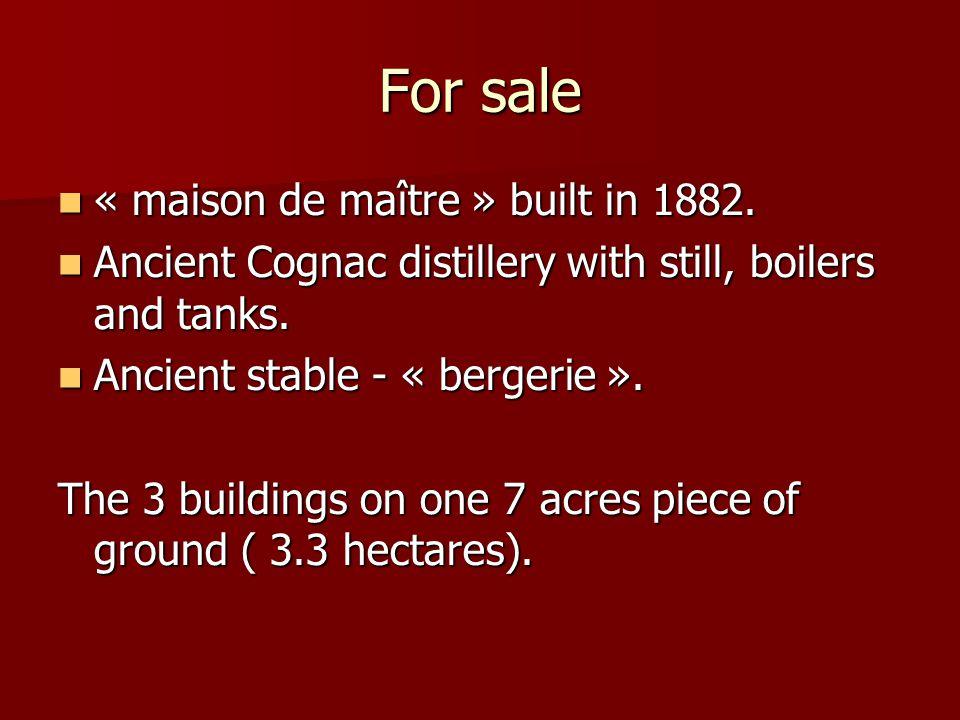 For sale « maison de maître » built in 1882.