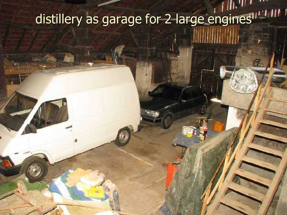 distillery as garage for 2 large engines