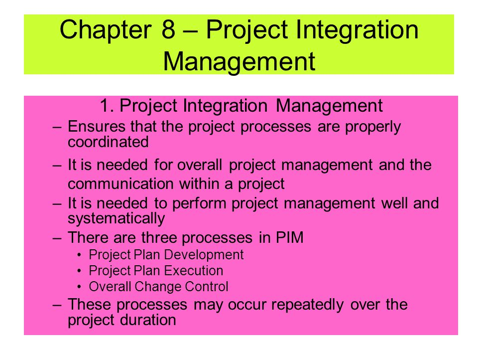 Chapter 8 – Project Integration Management