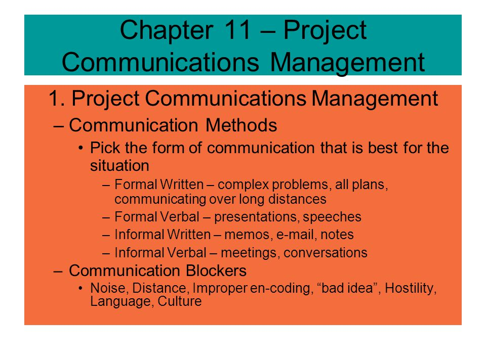 Chapter 11 – Project Communications Management